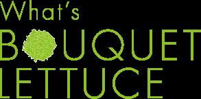 Bouquet Lettuce